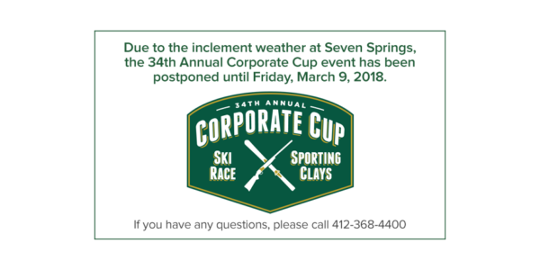 34th Annual Corporate Cup event has been postponed until Friday, March 9, 201