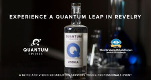 Image of a Quantum Spirits vodka bottle on a bar with text, Take a quantum leap in revelry, A BVRS Young Professionals Event