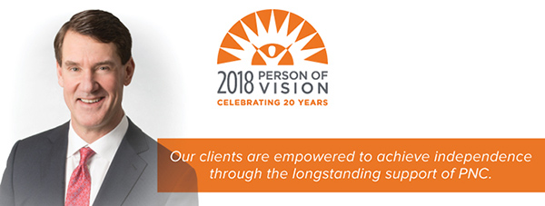 PNC Chairman, President and CEO William S. Demchak, our 2018 Person of Vision