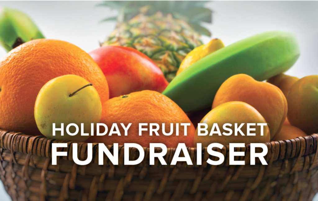 image of a fruit basket with apples, oranges and bananas and text Holiday Fruit Basket Fundraiser
