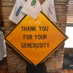 Construction sign reading thank you for your generosity